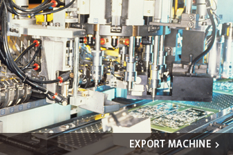 EXPORT MACHINE